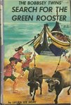 cover of the Bobbsey Twins' Search for the Green Rooster